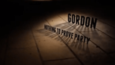 Gordon. Nothing to prove party!